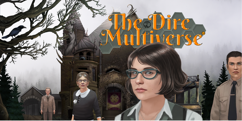 The Dire Multiverse™