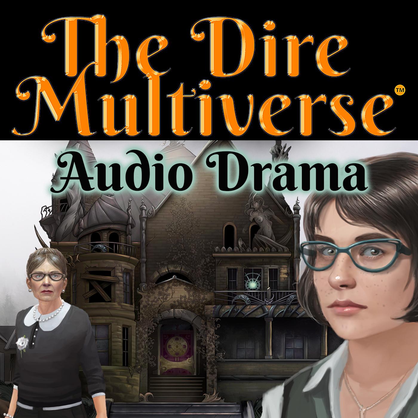 The Dire Multiverse Audio Drama